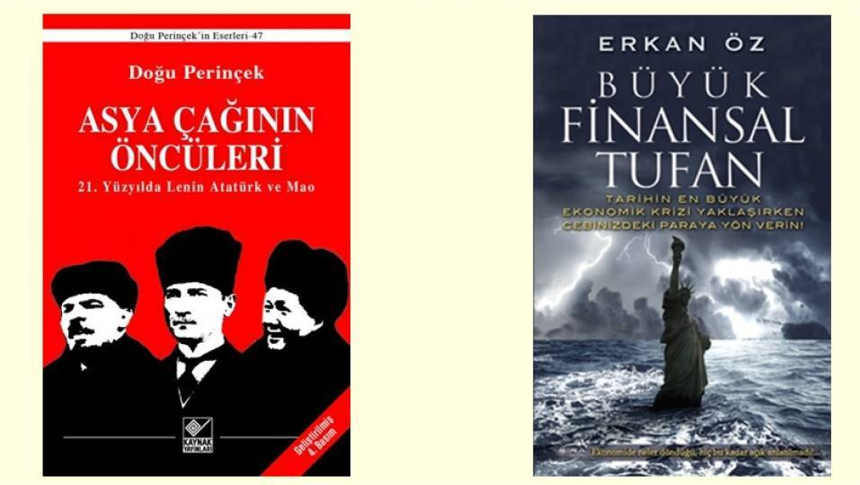 Doğu Perinçek, Asya Çağının Öncüleri, Kaynak Yayınları - Erkan Öz, Büyük Finansal Tufan, Şira Yayınları